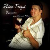 Alex Floyd - Fantastic Live Mix 2018 Vol. 2