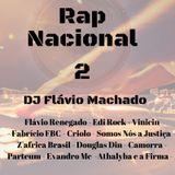 Rap Nacional 2 - DJ FLÁVIO MACHADO.