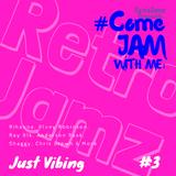 RetroJamz Presents #ComeJamWithMe: Just Vibing #3 (R&B, HIP HOP, URBAN MIX)