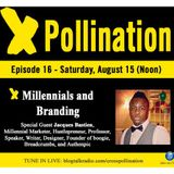 XPollination (Ep. 16) - Millennials and Branding
