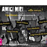 Amici Miei Atto Unico (20/07/2014) 3° parte