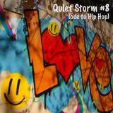 The Quiet Storm #8 (Ode To Hip Hop)
