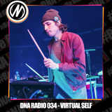 DNA RADIO 034 - VIRTUAL SELF