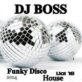 DJ BOSS Funky Disco House Party Vol.18