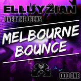 Elluyzian - Odd One - Over The Decks Bounce & House Mix