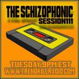 The Schizophonic on Trendkill Radio Session 111
