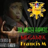 Francis M - The Master Rappers Megamix
