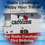 Happy Hour Birthday Tribute To Radio Caroline 120417