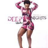 Hot 93.1 iRadio Presents Deep Nights ( 2 Guys 5 Girls and 4 Parties) 2018
