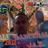 SIDE A - CRUZIN WORLD #1 FALL 2012 DANCEHALL VIBZ - TOM CRUZ