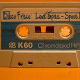Disco Frisco - Spove Lies Love Spies - Mix by Johnny Yen & The Giorgios