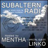 Mentha + Special Guest: Linko - Subaltern Radio 24/11/2016 SUB FM