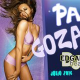 EDGAR beat - Pa' Goza' Mix Julio ( 2016 ).