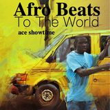Afro Beats To The World Vol. 2