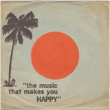 """the music that makes you HAPPY"""