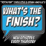 What's The Finish, Episode 153 - Just A Quickie
