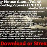 ich sag house dazu...vol.58(Bootleg-Special pt.19)