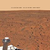 CK & Cristian Iancu - No life on Mars: Rover Podcast
