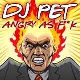 DJ Pet Angry 150 Mix