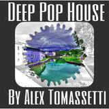 Deep Pop House By Alex Tomassetti