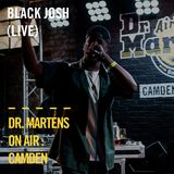 Black Josh (live) | Dr. Martens On Air : Camden