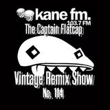 Vintage Remix Show - #114 - 23-05-2017