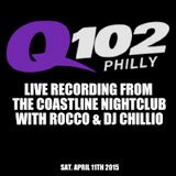 Q102 Live broadcast with Rocco & DJ Chillio from the Coastline Nightclub in Cherry hill NJ 4-11-15
