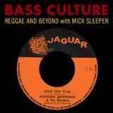 Bass Culture - April 24, 2017