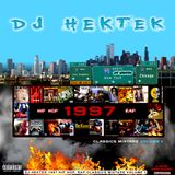 DJ Hektek - 1997 Hip Hop Rap Classics Mixtape Vol. 1