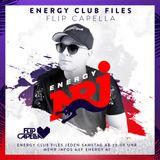 Flip Capella | Energy Club Files | Podcast | Episode 614 | 21. 12. 2019 | Best Of 2019 - Part 02