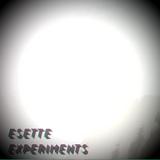 Esette - Experiments #1