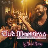 Club Maretimo Broadcast 21 - the finest house & chill grooves in the mix
