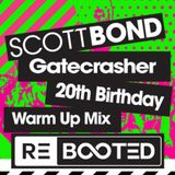 SCOTT BOND - WARM UP RΞBOOTΞD [DOWNLOAD > PLAY > SHARE!!!]