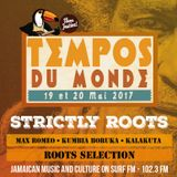 TEMPOS DU MONDE FESTIVAL / MAX ROMEO / ROOTS SELECTION