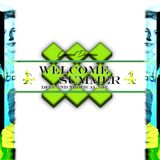 Welcome Summer - Deep and Tropical Mix 4