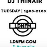 ThinAir on LDNFM - Listen Again 22-03-2016