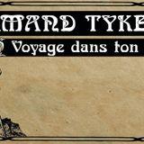 Les voyages dans le grenier d'Armand Tykerre •4