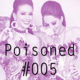#Poisoned Episode5 / EDM Mix