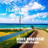 Fearless - Hideo Kobayashi Tribute Mix By Luna