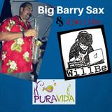 djWillBe feat Big Barry Sax en Pura Vida Almerimar