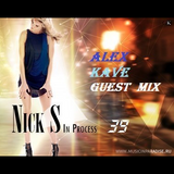 NICK S @ In PROcess #039 @ Guest Mix: ALEX KAVE
