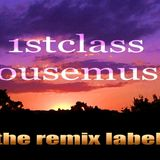 1stclass Housemusic Mix
