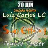 Luiz Carlos LC@Sun Effect Trance Teaser