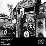 "150. Mimis Mixtape #14 ""Rhythm Ghetto"""