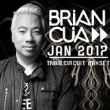 DJ BRIAN CUA 2017 Tribal/Circuit Mixset