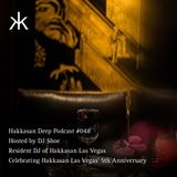 Hakkasan Deep Podcast #048