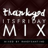 Thank God It's Friday mix MARCH 2014