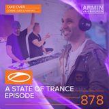 Armin van Buuren - A State Of Trance Episode 878 (#ASOT878) [Hosted by Cosmic Gate & Vini Vici]