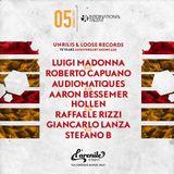 Luigi Madonna, Hollen, Audiomatiques e Mario Manganelli per Unrilis&Loose Records 10Y Anniversary
