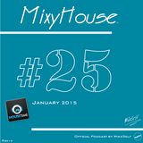 MixyHouse #25 (January 2015) mix by MikeSelf